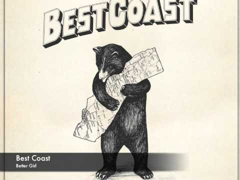 Best Coast - Better Girl
