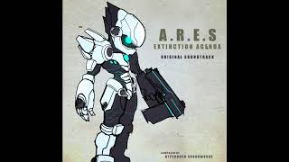 A.R.E.S.: Extinction Agenda ~ Electrigger Happy ~ OST