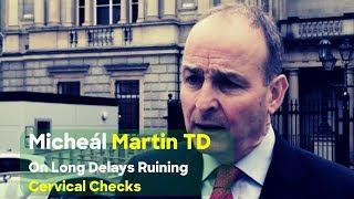Micheál Martin TD On The Latest Cervical Check Scandal Development