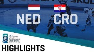 Netherlands - Croatia | Highlights | 2017 IIHF Ice Hockey World Championship Division I Group B