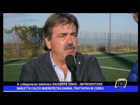 Barletta Calcio-Madrepietra: trattative in corso. Intervista a Giuseppe Dinisi. Da Amica 9 TV