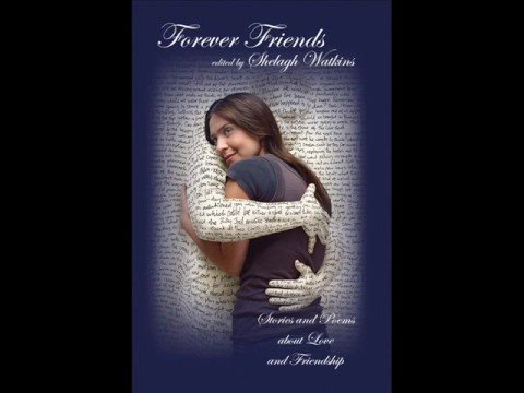Forever Friends edited by Shelagh Watkins