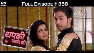 Thapki Pyar Ki - 23rd June 2016 - थपकी प्यार की - Full Episode HD