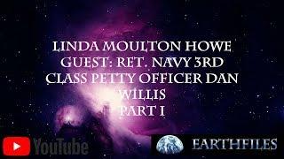 Linda Moulton Howe  Dan Eugene Willis (Part 1)