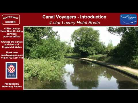Canal Voyagers, 4-star Hotel Boats - Introduction to Canal Hotel Boat Cruising