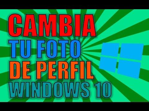 Cambiar Foto de Perfil de Ususario Windows 10