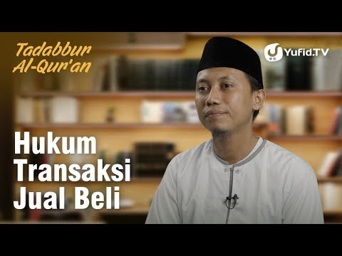 Hukum Transaksi Jual Beli - Tadabbur al-Qur'an