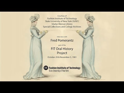 FIT Oral History | Fred Pomerantz | 1981 October 29 and November 5