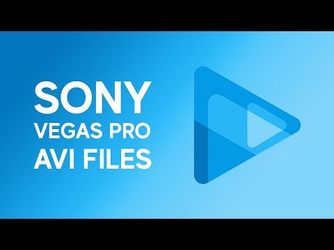 Sony Vegas Pro: Open .AVI Files