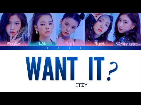 ITZY 있지 - WANT IT? Color Coded HanRomEng가사 See Captions