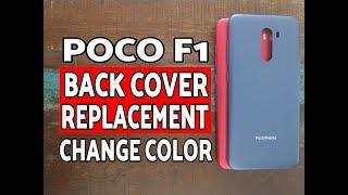 Poco F1 Back Cover Replacement; Poco F1 Change Color