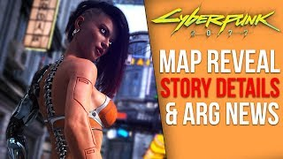 Cyberpunk 2077 News - Map Revealed, MAJOR ARG Updates, New Story Details