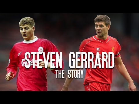 Steven Gerrard- The Story