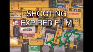 Shooting Expired Film - Tips