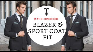 How A Blazer Should Fit - Men's Clothing Fit Guide - Sport Coat Sports Jacket