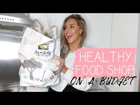 HEALTHY FOOD SHOPPING ON A BUDGET | Lucy Jessica Carter