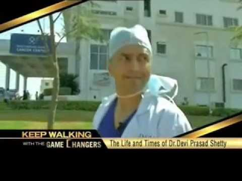 Keep Walking with the Game Changers- Dr. Devi Prasad Shetty