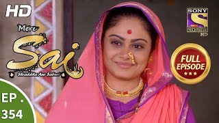 Mere Sai - Ep 354 - Full Episode - 31st January, 2019
