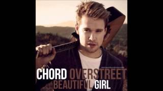 Watch Chord Overstreet Beautiful Girl video