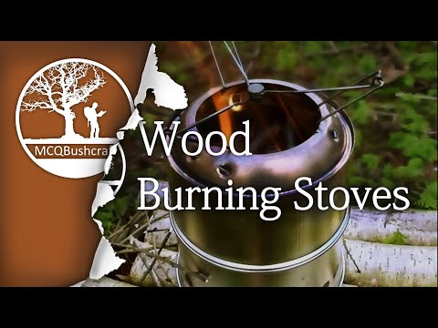 Bushcraft Fire Lighting: Woodburning Stoves