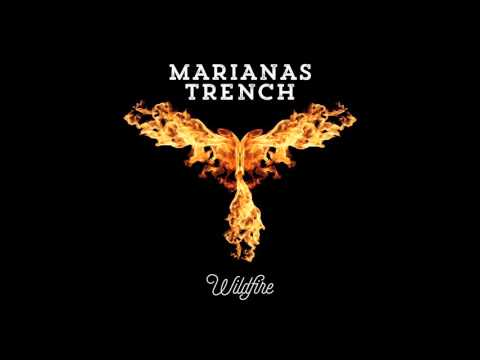 Marianas Trench - Wildfire