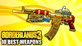 Borderlands 3 - Top 10 BEST Legendary Weapons IN THE GAME PART 2!