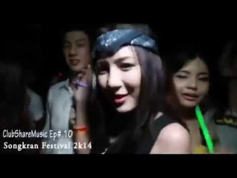 Best New Club Mix 2k14   Songkran Festival [Electro house]