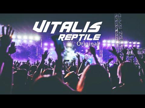 Vitalis - Reptile (Original) 2k20