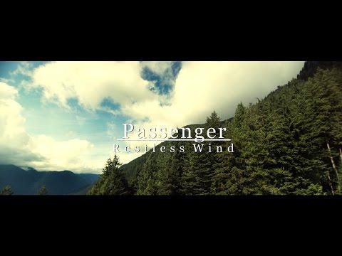 Passenger - Restles Wind