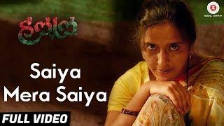 Saiya Mera Saiya - Full Video - Halal | Chinmay Mandlekar, Pritam Kagne & Priyadarshan Jadhav