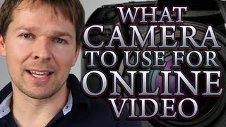 What Camera To Use For Online Video And Other Bits Of Essential Equipment VideoMp4Mp3.Com