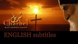 download lagu Saint Charbel, The Movie English Subtitles gratis