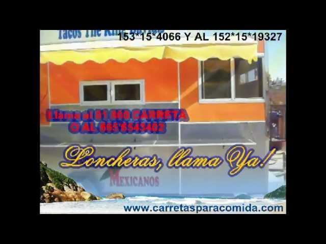 LONCHERAS DE COMIDA RAPIDA SOMOS FABRICANTES 01 800 CARRETA
