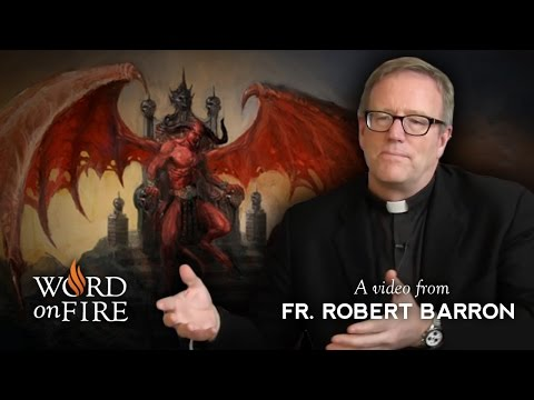 The Devil: A Commentary by Fr. Barron