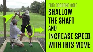 GOLF: Shallow The Shaft And Increase Speed With This Move