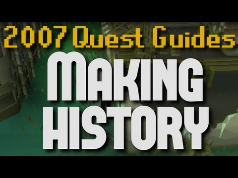 Runescape 2007 Quest Guides: Making History