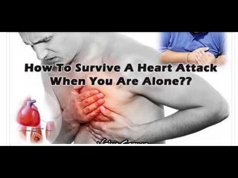 Heart Attack-How to Survive a Heart Attack If You're Alone