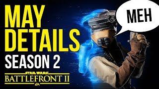 SEASON 2 May Details - The Han Solo Season - Star Wars Battlefront 2