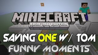 "Minecraft: Xbox 360 - ""Saving One"" W/ Tom - TU8 - Bloopers/Funny Moments! (Custom Adventure Map)"