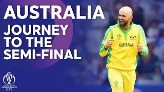 Australia - Journey To The Semi-Finals | ICC Cricket World Cup 2019