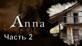 Прохождение игры anna 2012