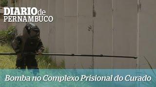 Bomba encontrada durante vistoria no Complexo Prisional do Curado