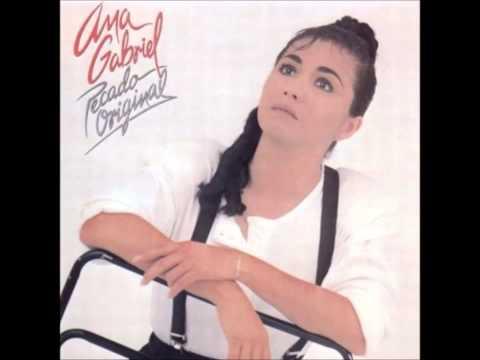 Ana Gabriel - Pensar En Ti