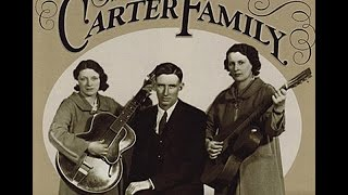 34 Bury Me Beneath The Willow 34 The Carter Family Initially Recorded In 1927