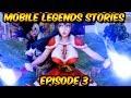 Mobile Legends Stories: Episode 3
