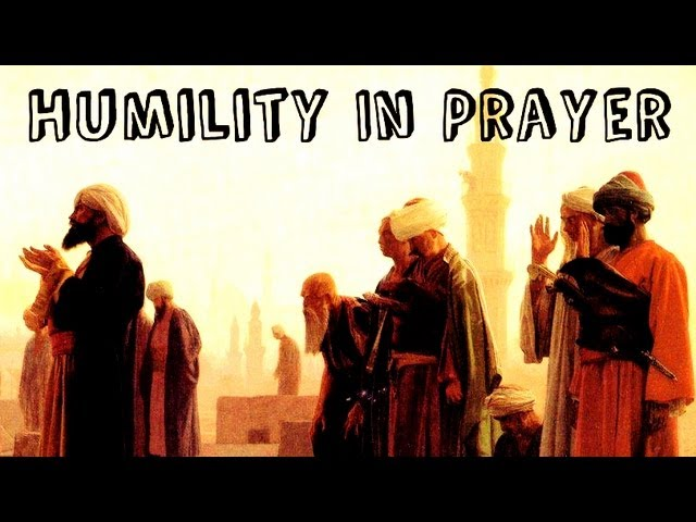 Attaining Humility In Prayer ᴴᴰ ┇ Thought Provoking ┇ The Daily Reminder ┇