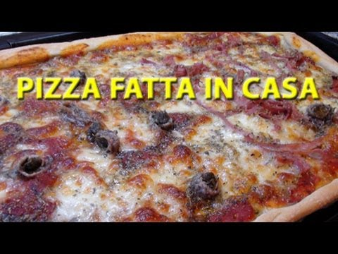 Pizza fatta in casa buona come in pizzeria youtube for Pizza in casa