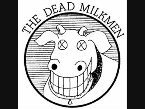 Dead Milkmen - Life Is Shit