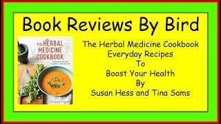 Book Review The Herbal Medicine Cookbook  From the Kitchen of McClendon Villa Templage