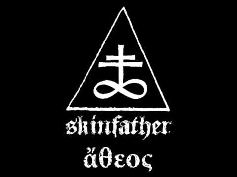 Skinfather - Atheos - Christ Disease